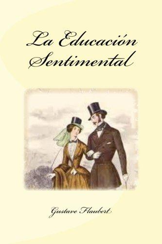 9781530450398: La Educación Sentimental (Spanish Edition)