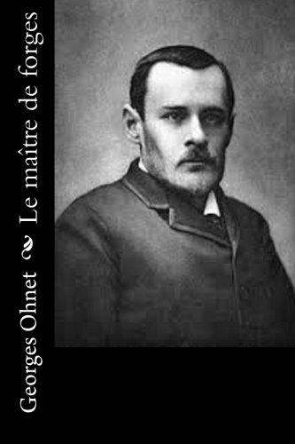 9781530454938: Le maître de forges (French Edition)