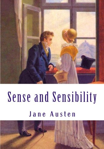 9781530457120: Sense and Sensibility: (Complete and Unabridged Classic Edition)