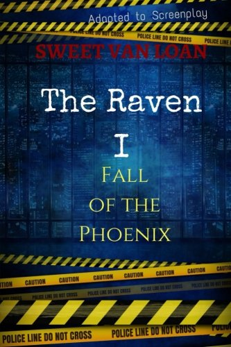 9781530458899: Fall of the Phoenix: A Raven Novel (The Raven) (Volume 1)
