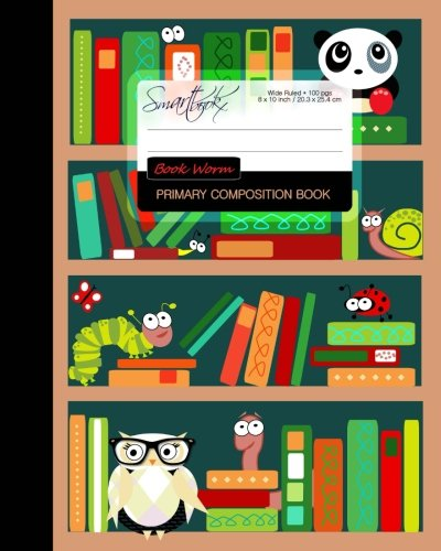 9781530466078: Primary Composition Book - Book Worm: Kids School Exercise Book with Owl, Bear, Ladybug, Caterpillar & Snail [ Times Tables * Wide Ruled * Large ... (Primary Composition Books - Kids 'n' Teens)