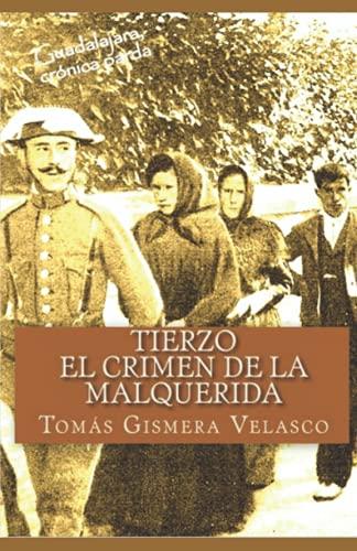 9781530473212: Tierzo: El crimen de la Malquerida