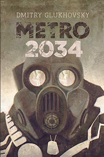 9781530482481: Metro 2034: Illustrated edition (METRO by Dmitry Glukhovsky) (Volume 2)