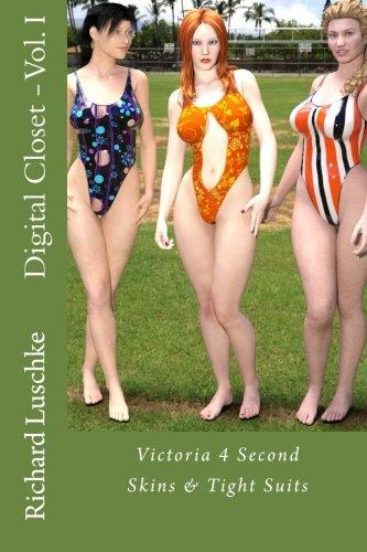 9781530485949: Digital Closet - Vol. I: Victoria 4 Second Skins & Tight Suits: Volume 1