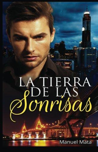 9781530486274: La Tierra De Las Sonrisas: Una nueva vida en Tailandia (Spanish Edition)