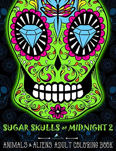 Sugar Skulls at Midnight: A Unique Midnight Edition Black Background Paper Coloring Book for Grown-ups: Vol 2