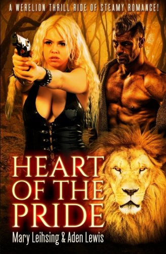 9781530493616: Heart of the Pride: Fur Lust & Magic Book 1 (Volume 1)