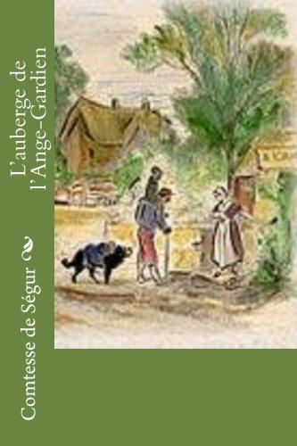 9781530494118: L'auberge de l'Ange-Gardien (French Edition)