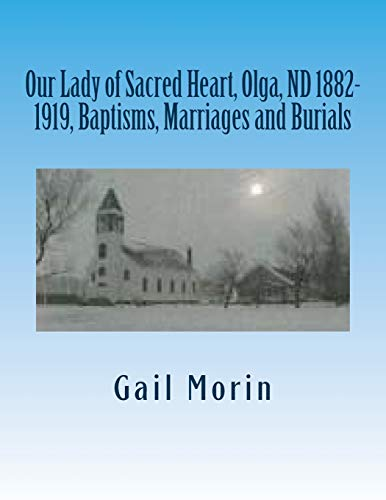 Our Lady of Sacred Heart, Olga, ND: Morin, Gail