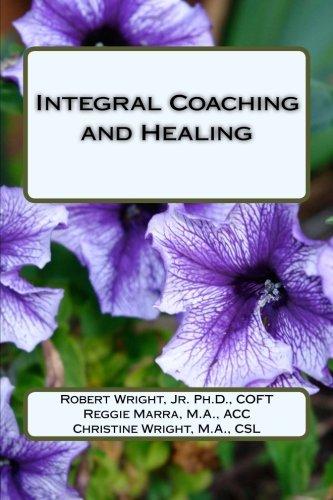 9781530499915: Integral Coaching and Healing