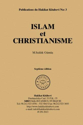 Islam Et Christianisme: Gumus, M. Siddik