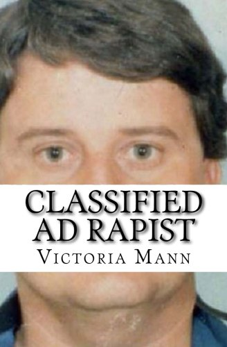 Classified Ad Rapist: Mann, Victoria