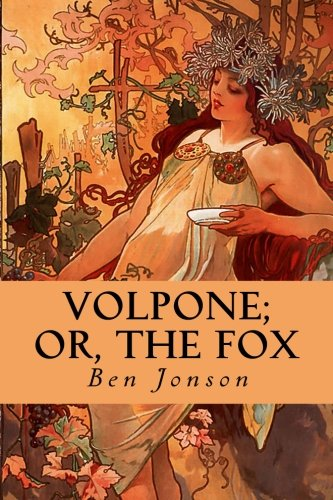 9781530504961: Volpone; Or, The Fox