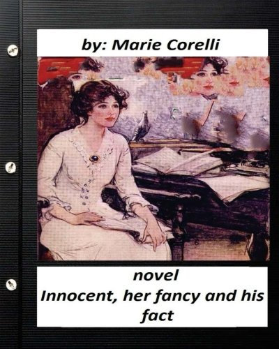 Innocent, Her Fancy and His Fact; A: Corelli, Marie