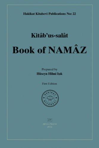 Kitab Us-salat: Book of Namaz: Isik, Huseyn Hilmi