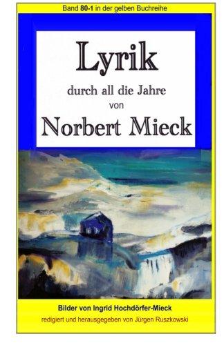 Lyrik - Durch All Die Jahre -: Mieck, Norbert