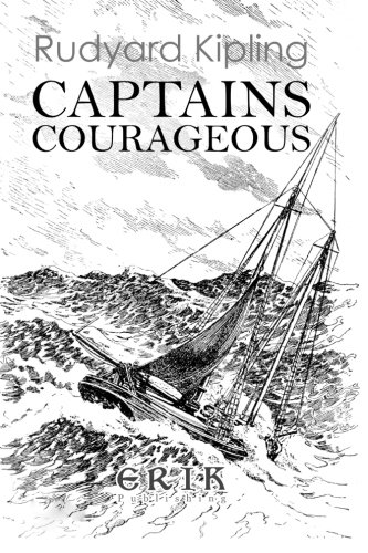 9781530511181: Captains Courageous: A Story of the Grand Banks - Illustrated