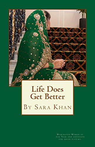 Life Does Get Better: India's Daughter (Paperback): Sara Khan
