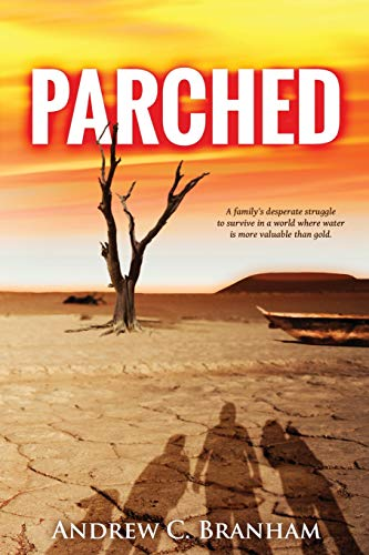 9781530519248: Parched (The Parched Series) (Volume 1)