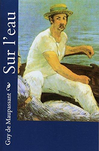 9781530522132: Sur l'eau (French Edition)