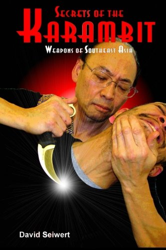 9781530527953: Secrets of the Karambit: Weapons of Southeast Asia