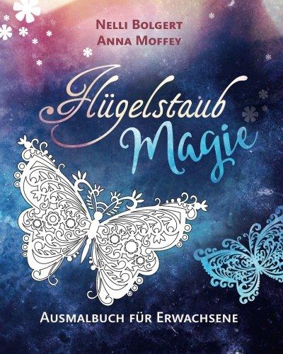 9781530527960: Flügelstaub Magie - Schmetterlinge: Ausmalbuch für Erwachsene