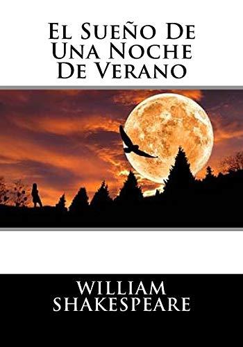 9781530531981: El Sueno De Una Noche De Verano (Spanish Edition)