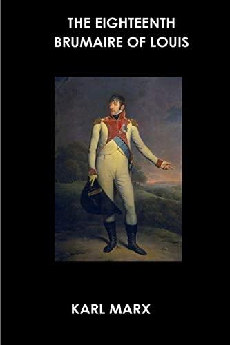 9781530533381: The Eighteenth Brumaire of Louis Bonaparte