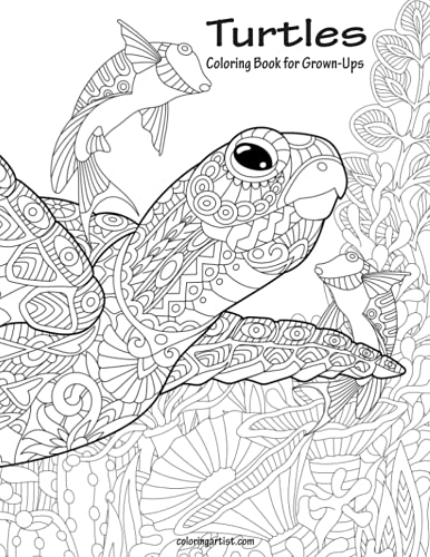 Turtles Coloring Book for Grown-Ups 1 (Volume 1): Nick Snels