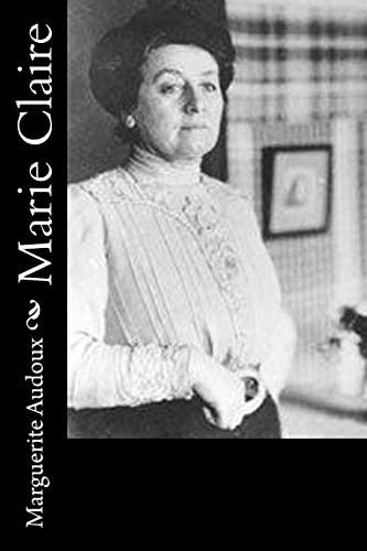 Marie Claire: Audoux, Marguerite