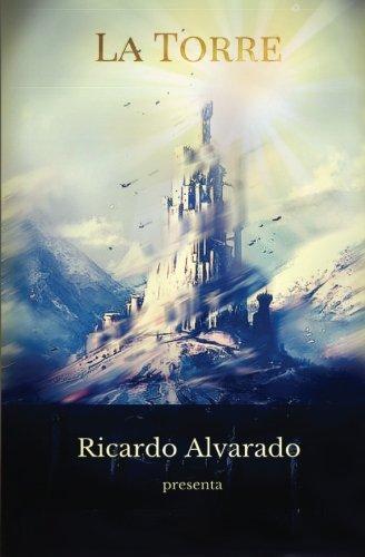 9781530542840: La Torre: Volume 1