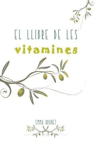 9781530543618: El llibre de les vitamines (Catalan Edition)
