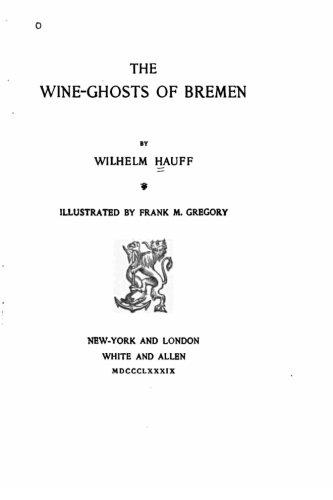 9781530545780: The wine-ghosts of Bremen