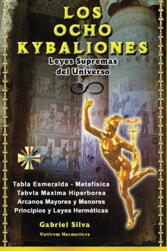 9781530546350: Los Ocho Kybaliones