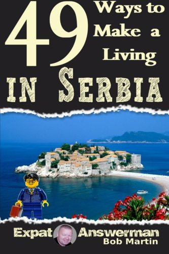 9781530549290: 49 Ways to Make a Living in Serbia