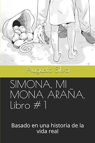 Simona, Mi Mona Arana, Libro # 1: Augusto Silva