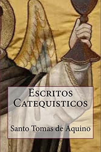 Escritos Catequisticos (Special Edition) (Paperback): Santo Tomás de