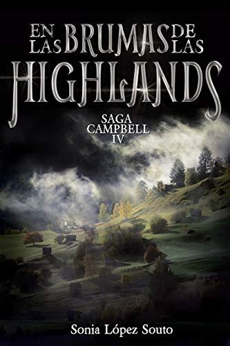 9781530552214: En las brumas de las Highlands (Saga Campbell) (Volume 4) (Spanish Edition)