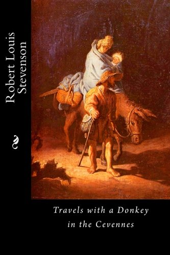 9781530556618: Travels with a Donkey in the Cevennes