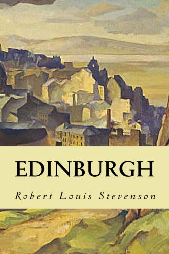 9781530557134: Edinburgh: Picturesque Notes