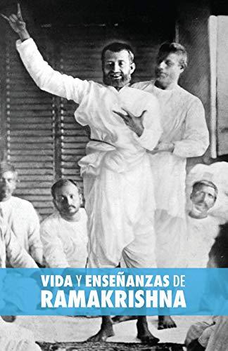 Vida y Ensenanzas de Ramakrishna: Muller, Max/ Rosales,