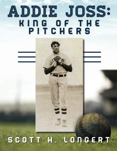 9781530560141: Addie Joss: King of the Pitchers