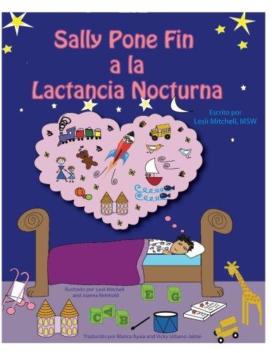 9781530561582: Sally Pone Fin a la Lactancia Nocturna (Spanish Edition)