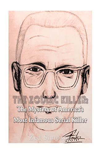 The Zodiac Killer: The Mystery of America: Zed Simpson