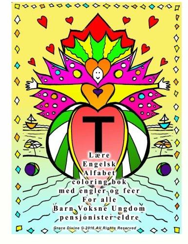 Laere Engelsk Alfabet Coloring BOK Med Engler: Grace Divine