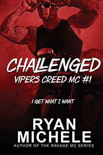 9781530562930: Challenged (Vipers Creed MC#1) (Volume 1)