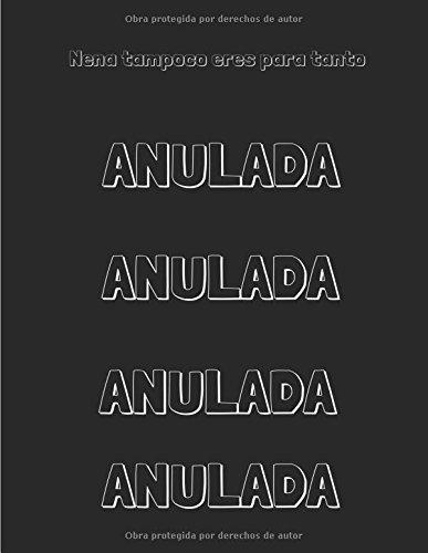 9781530563999: Nena, tampoco eres para tanto (Cupcake Paradise Café) (Volume 2) (Spanish Edition)