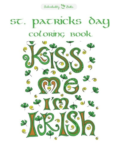 St Patricks Day Coloring Book: Individuality Books