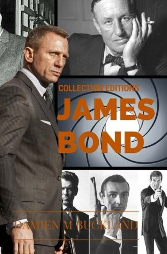 Collection Editions James Bond: Damien M Buckland