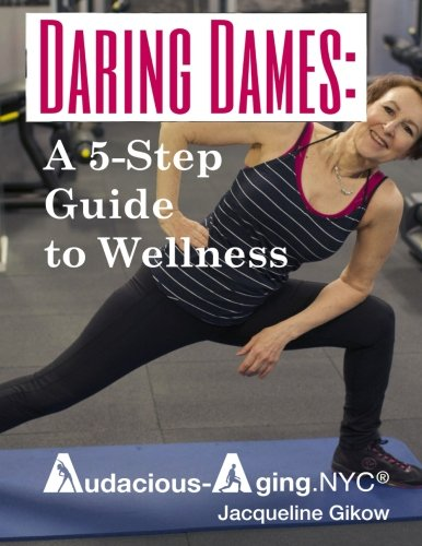 9781530580927: Daring Dames:: A 5-Step Guide to Wellness